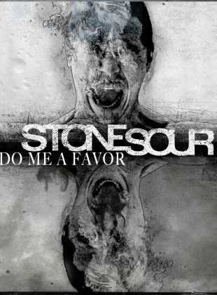 Stone Sour – Do Me A Favor