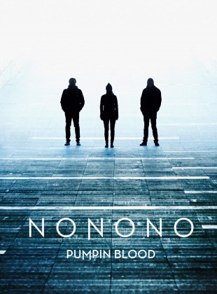 NONONO – Pumpin Blood