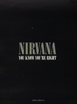 Nirvana – You Know You're Right