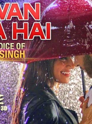 Arijit Singh – Sawan Aaya Hai