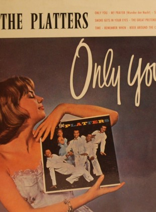 The Platters – Only You (And You Alone)