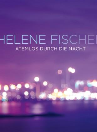 Helene Fischer – Atemlos Durch Die Nacht