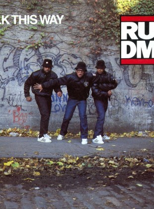 Run-D.M.C. Ft. Aerosmith – Walk This Way