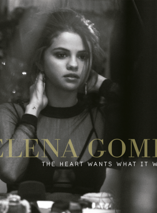 Selena Gomez – The Heart Wants What It Wants