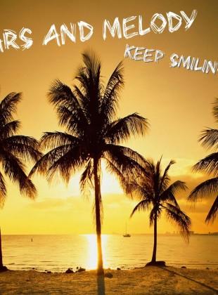 Bars and Melody – Keep Smiling