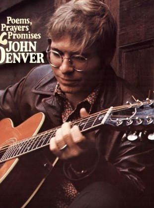 John Denver – Poems, Prayers, and Promises