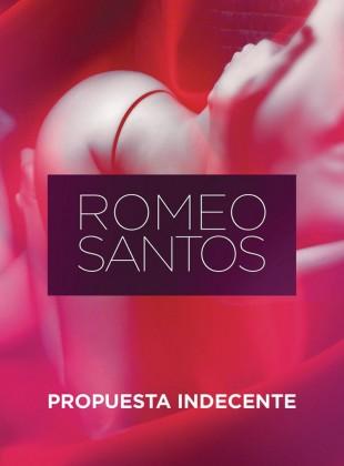 Romeo Santos – Propuesta Indecente