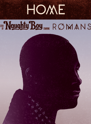 Naughty Boy Ft. Sam Romans – Home