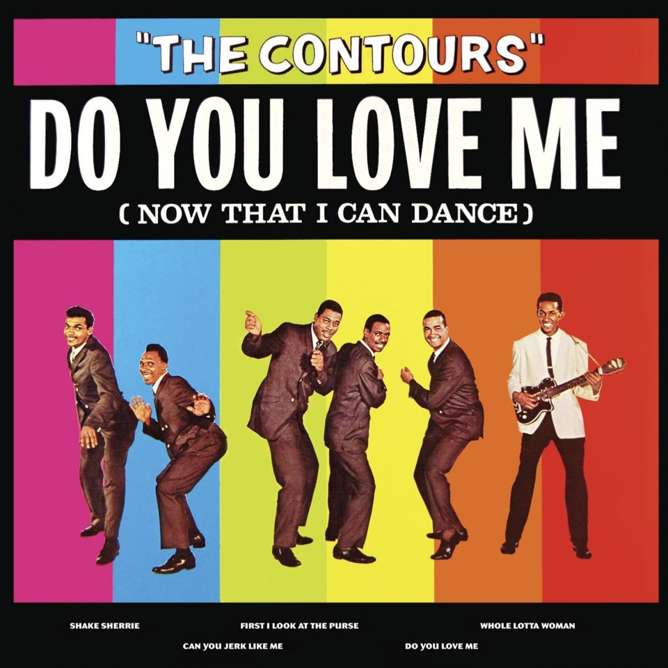 The Contours – Do You Love Me