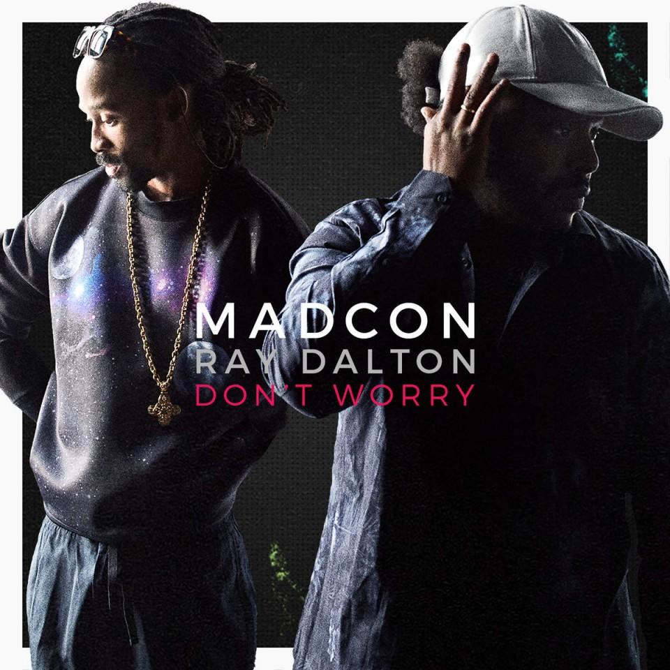 Madcon ft. Ray Dalton – Don't Worry